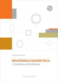 Braižomoji geometrija ir braižyba architektams