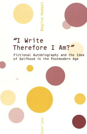 'I Write Therefore I Am?'