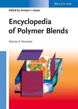 Encyclopedia of Polymer Blends 3