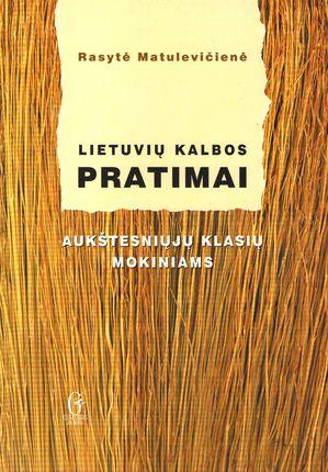 Lietuvių kalbos pratimai aukštesniųjų klasių mokiniams