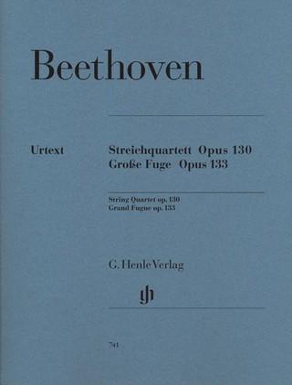 Streichquartett B-dur op. 130 und Große Fuge op. 133