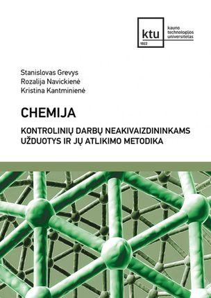 Chemija. Kontrolinių darbų neakivaizdininkams užduotys ir jų atlikimo metodika