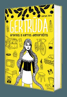 GERTRŪDA: grafinis Y kartos dienoraštis. Pirmasis KNYGSTARTERIO projektas. Komiksas suaugusiems