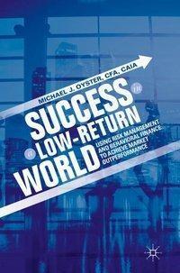 Success in a Low-Return World