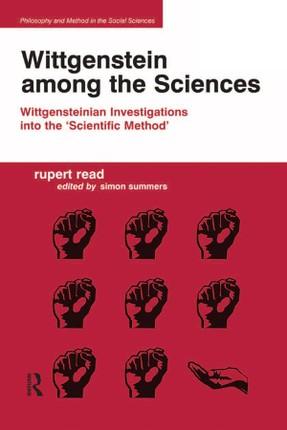 Wittgenstein among the Sciences