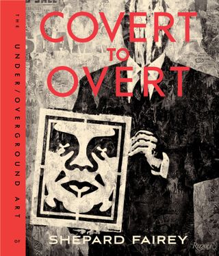 OBEY: Covert to Overt