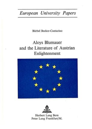 Aloys Blumauer and the Literature of Austrian Enlightenment