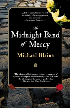 The Midnight Band of Mercy