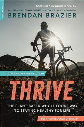 Thrive.10th Anniversary Edition