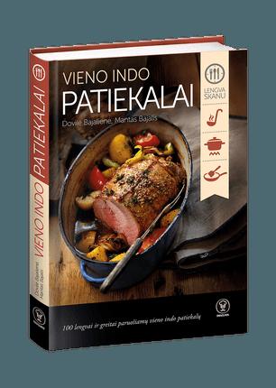 VIENO INDO PATIEKALAI: 100 lengvai ir greitai paruošiamų vieno indo patiekalų!