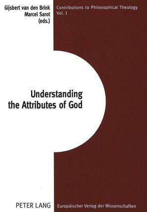 Understanding the Attributes of God