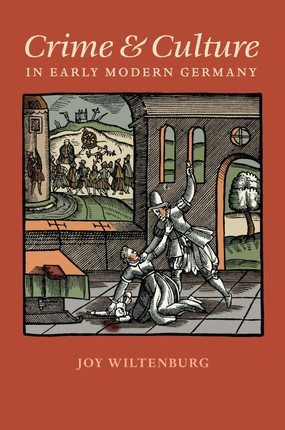 Crime and Culture in Early Modern Germany