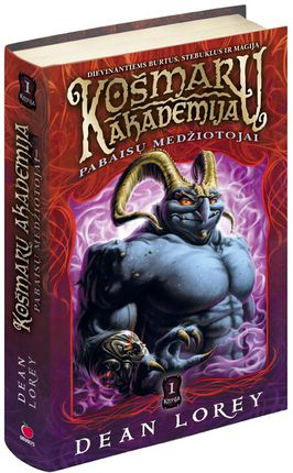 Košmarų akademija: Pabaisų medžiotojai. 1 knyga