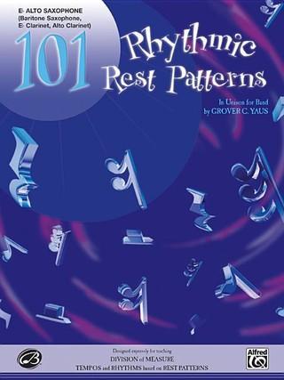 101 Rhythmic Rest Patterns: E-Flat Alto Saxophone