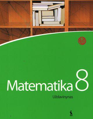Matematika. Uždavinynas VIII klasei (ŠOK)