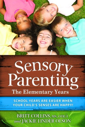 Sensory Parenting - The Elementary Years