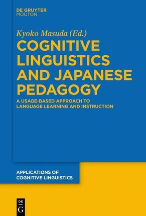 Cognitive Linguistics and Japanese Pedagogy
