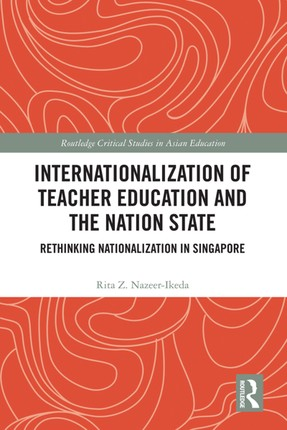 Internationalization of Teacher Education and the Nation State