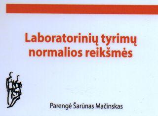 Laboratorinių tyrimų normalios reikšmės