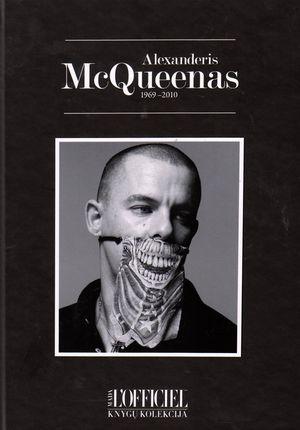 Alexanderis McQueenas 1969–2010. Provokuojantis genijus. 1000 nuotraukų