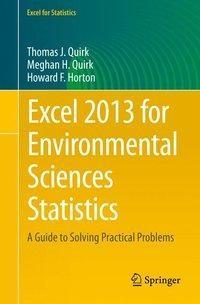 Excel 2013 for Environmental Sciences Statistics