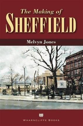 Making of Sheffield