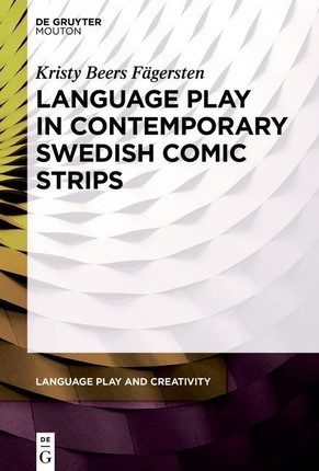 Language Play in Contemporary Swedish Comic Strips