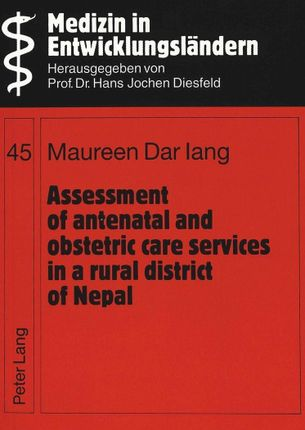 Assessment of antenatal and obstetric care services in a rural district of Nepal