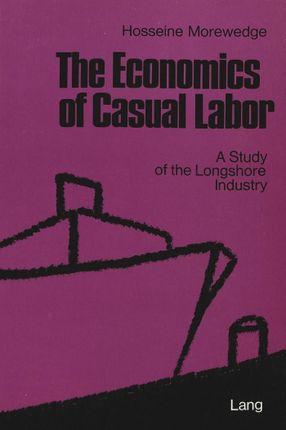 The Economics of Casual Labor