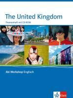 Abi Workshop. Englisch. United Kigdom. Themenheft mit CD-ROM. Klasse 11/12 (G8); KLasse 12/13 (G9)