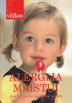 Alergija maistui: auginantiems alergišką vaikutį