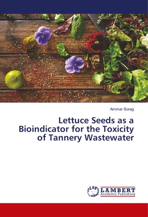Lettuce Seeds as a Bioindicator for the Toxicity of Tannery Wastewater