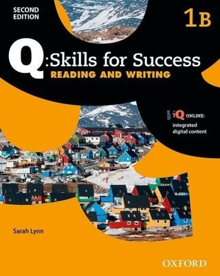 Q Skills for Success: Level 1. Reading & Writing Split Student Book B with iQ Online