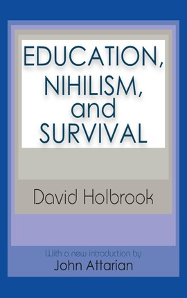 Education, Nihilism, and Survival