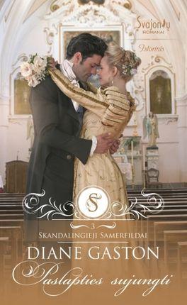 Paslapties sujungti. Skandalingieji Samerfildai. 3 knyga