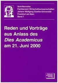 Reden und Vorträge aus Anlass des Dies Academicus am 21. Juni 2000