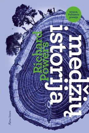 MEDŽIŲ ISTORIJA: jautri ir aistringa knyga atskleidžia milžinišką, paslaptingą ir didingą gamtos pasaulį