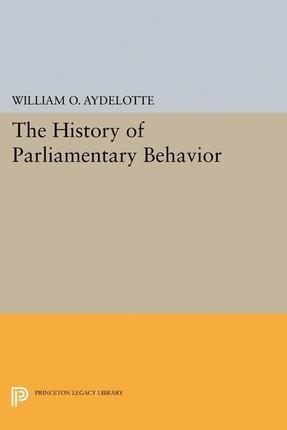 History of Parliamentary Behavior