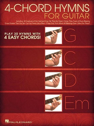 4-Chord Hymns for Guitar: Play 30 Hymns with Four Easy Chords: G-C-D-Em