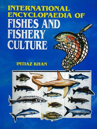 International Encyclopaedia Of Fishes And Fishery Culture Volume-6