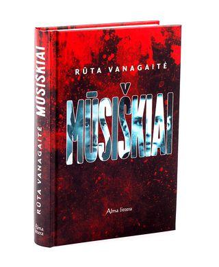 MŪSIŠKIAI - knyga, sukrėtusi Lietuvą! Skandalingas liudijimas apie tai, kas Lietuvoje iš tikrųjų žudė žydus