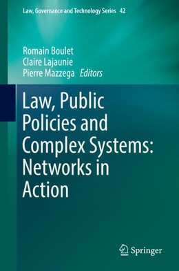Law, Public Policies and Complex Systems: Networks in Action