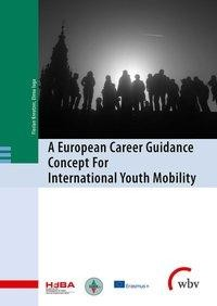 A European Career Guidance Concept For International Youth Mobility
