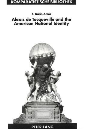 Alexis de Tocqueville and the American National Identity