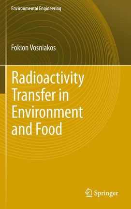 Radioactivity Transfer in Environment and Food