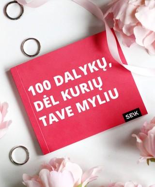 100 dalykų, dėl kurių tave myliu