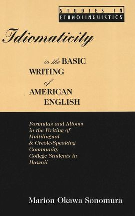 Idiomaticity in the Basic Writing of American English