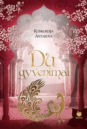 DU GYVENIMAI: pirmą kartą lietuviškai, visa trilogija vienoje KELIONINIO FORMATO knygoje kietais viršeliais
