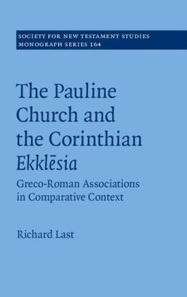 Pauline Church and the Corinthian Ekklesia