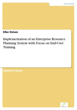 Implementation of an Enterprise Resource Planning System with Focus on End-User Training